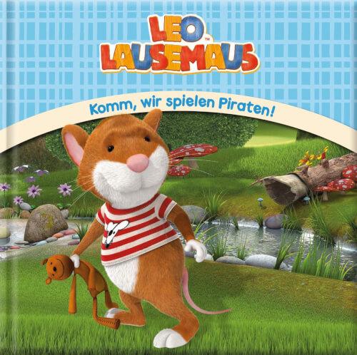 Leo Lausemaus Komm wir spielen Piraten