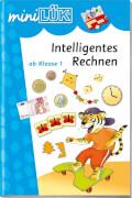 miniLÜK Intelligentes Rechnen 1. Klasse, Lernheft, 33 Seiten, von 7 - 8 Jahren