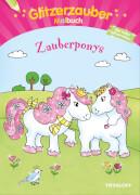 Tessloff Glitzerzauber Malbuch Zauberponys, Taschenbuch, 32 Seiten, ab 5 Jahren
