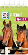 WAS IST WAS Quiz Pferde, Taschenbuch, 80 Seiten, ab 8 Jahren