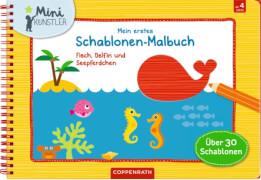 Mein 1. Schablonen-Malbuch: Fisch, Delfin u. Seepf.(Mini-K.)