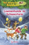 Loewe Osborne, Das magische Baumhaus Bd. 44 Lawinenhunde im Schneesturm