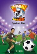 Die Fußball-Haie Band 5 - Spiel mit Biss