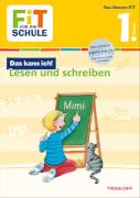 Tessloff FiT FÜR DIE SCHULE: Das kann ich! Deutsch lesen und schreiben 1. Klasse