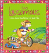 Leo Lausemaus - Meine besten Geschichten f. j. Tag